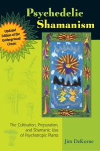Psychdelic Shamanism - Salvia Books